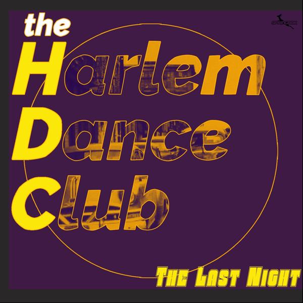 Harlem-Dance-Club---TheLastNight_500